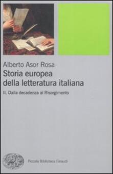 Daddyswing.es Storia europea della letteratura italiana. Vol. 2: Dalla decadenza al Risorgimento. Image