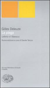 Libro La piega. Leibniz e il barocco Gilles Deleuze