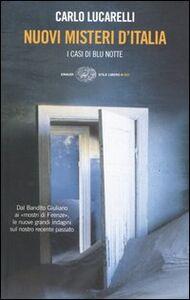 Foto Cover di Nuovi misteri d'Italia. I casi di Blu notte, Libro di Carlo Lucarelli, edito da Einaudi