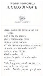 Foto Cover di Il cielo di Marte, Libro di Andrea Temporelli, edito da Einaudi