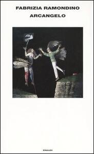 Arcangelo e altri racconti - Fabrizia Ramondino - copertina