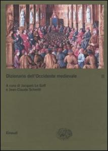 Libro Dizionario dell'Occidente medievale. Temi e percorsi. Vol. 2: Letteratura/e-Violenza.