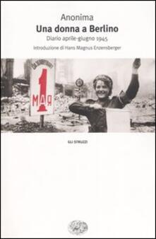 Una donna a Berlino. Diario aprile-giugno 1945.pdf