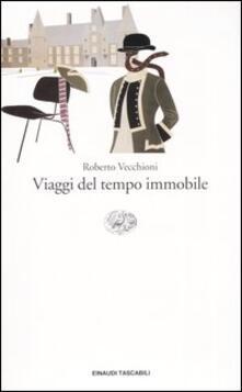 Viaggi del tempo immobile - Roberto Vecchioni - copertina