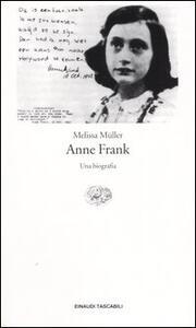 Anne Frank. Una biografia - Melissa Müller - copertina