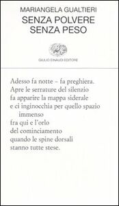 Libro Senza polvere senza peso Mariangela Gualtieri
