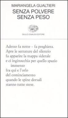 Senza polvere senza peso - Mariangela Gualtieri - copertina