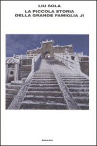 Libro La piccola storia della grande famiglia Ji Liu Sola
