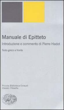 Manuale. Testo greco a fronte - Epitteto - copertina