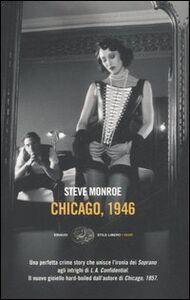 Foto Cover di Chicago, 1946, Libro di Steve Monroe, edito da Einaudi