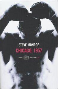 Libro Chicago, 1957 Steve Monroe