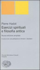 Esercizi spirituali e filosofia antica - Pierre Hadot - copertina