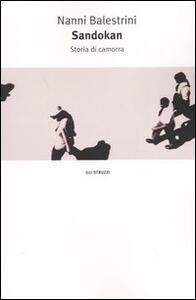 Sandokan. Storia di camorra - Nanni Balestrini - copertina