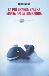 La più grande balena morta della Lombardia - Aldo Nove - copertina