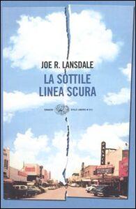 Libro La sottile linea scura Joe R. Lansdale