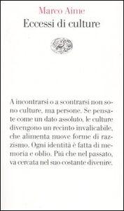 Libro Eccessi di culture Marco Aime