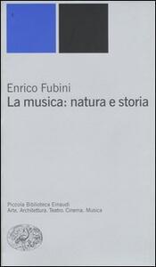 La musica: natura e storia - Enrico Fubini - copertina