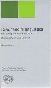 Libro Dizionario di linguistica e di filologia, metrica, retorica