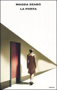 Foto Cover di La porta, Libro di Magda Szabò, edito da Einaudi