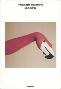 Corpo - Tiziano Scarpa - copertina