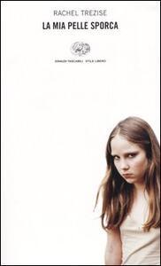 La mia pelle sporca - Rachel Trezise - copertina
