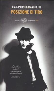 Posizione di tiro - Jean-Patrick Manchette - copertina