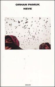 Foto Cover di Neve, Libro di Orhan Pamuk, edito da Einaudi