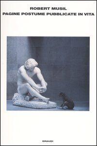 Libro Pagine postume pubblicate in vita Robert Musil