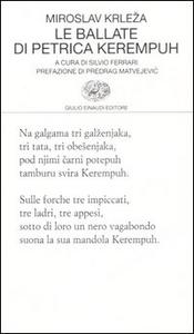Libro Le ballate di Petrica Kerempuh Miroslav Krleza