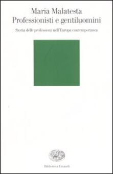 Lpgcsostenible.es Professionisti e gentiluomini. Storia delle professioni nell'Europa contemporanea Image