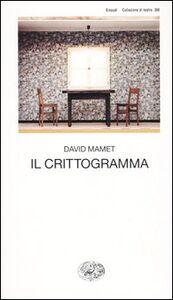 Libro Il crittogramma David Mamet