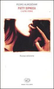 Patty Diphusa e altre storie - Pedro Almodóvar - copertina