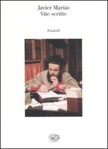 Vite scritte - Javier Marías - copertina