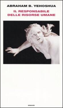Il responsabile delle risorse umane - Abraham B. Yehoshua - copertina