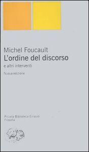 Foto Cover di L' ordine del discorso e altri interventi, Libro di Michel Foucault, edito da Einaudi