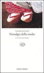 Libro Nostalgia della madre Junichiro Tanizaki