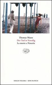Der Tod in Venedig-Morte a Venezia - Thomas Mann - copertina