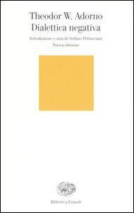 Dialettica negativa - Theodor W. Adorno - copertina
