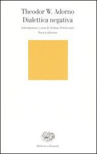 Libro Dialettica negativa Theodor W. Adorno