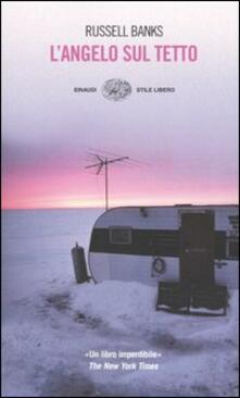 L' angelo sul tetto - Russell Banks - copertina
