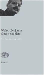 Libro Opere complete. Vol. 6: Scritti 19341937. Walter Benjamin