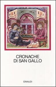 Cronache di San Gallo. Testo latino a fronte - copertina