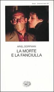 La morte e la fanciulla - Ariel Dorfman - copertina