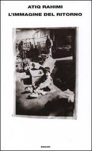 L' immagine del ritorno - Atiq Rahimi - copertina