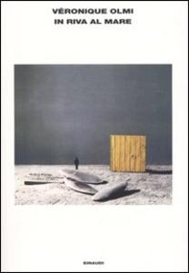 Libro In riva al mare Véronique Olmi