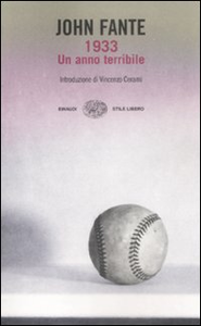 Libro 1933. Un anno terribile John Fante