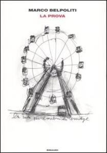 La prova. Un viaggio nell'Est Europa sulle tracce di Primo Levi - Marco Belpoliti - copertina