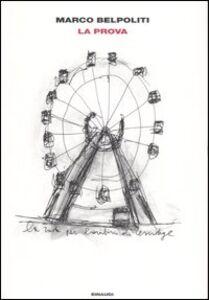 Foto Cover di La prova, Libro di Marco Belpoliti, edito da Einaudi