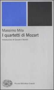 I quartetti di Mozart - Massimo Mila - copertina