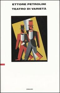 Libro Teatro di varietà Ettore Petrolini